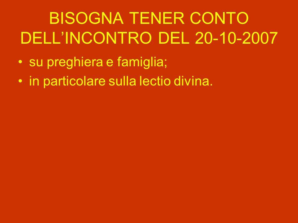 BISOGNA TENER CONTO DELL'INCONTRO DEL 20-10-2007