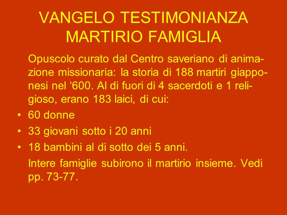 VANGELO TESTIMONIANZA MARTIRIO FAMIGLIA