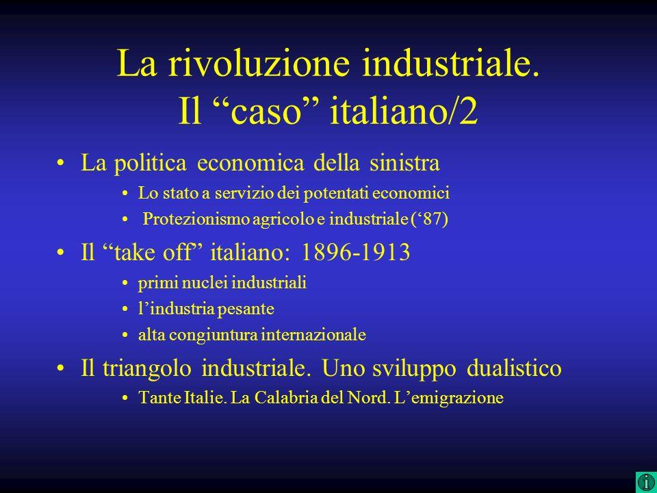 La rivoluzione industriale. Il caso italiano/2