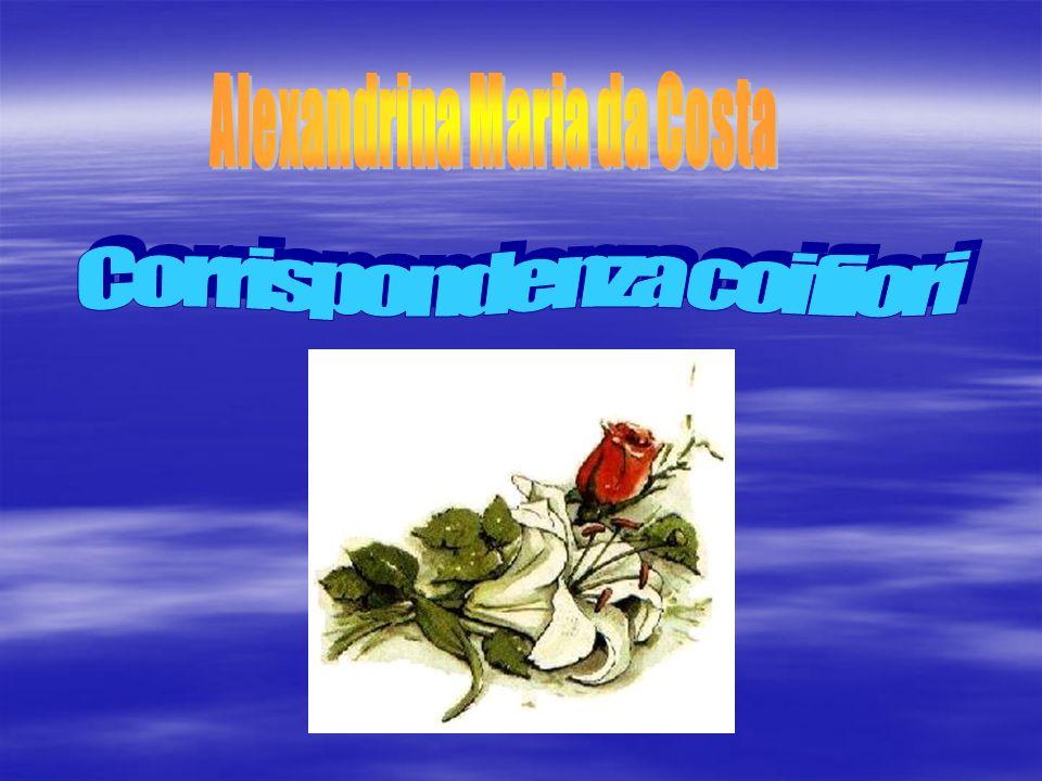 Alexandrina Maria da Costa Corrispondenza coi fiori