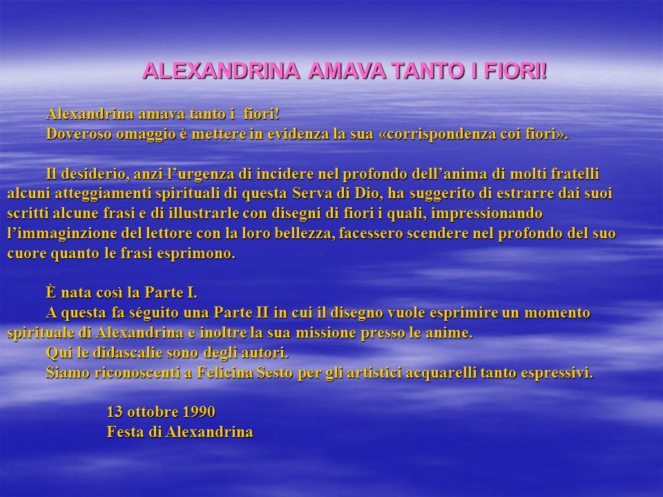 ALEXANDRINA AMAVA TANTO I FIORI!