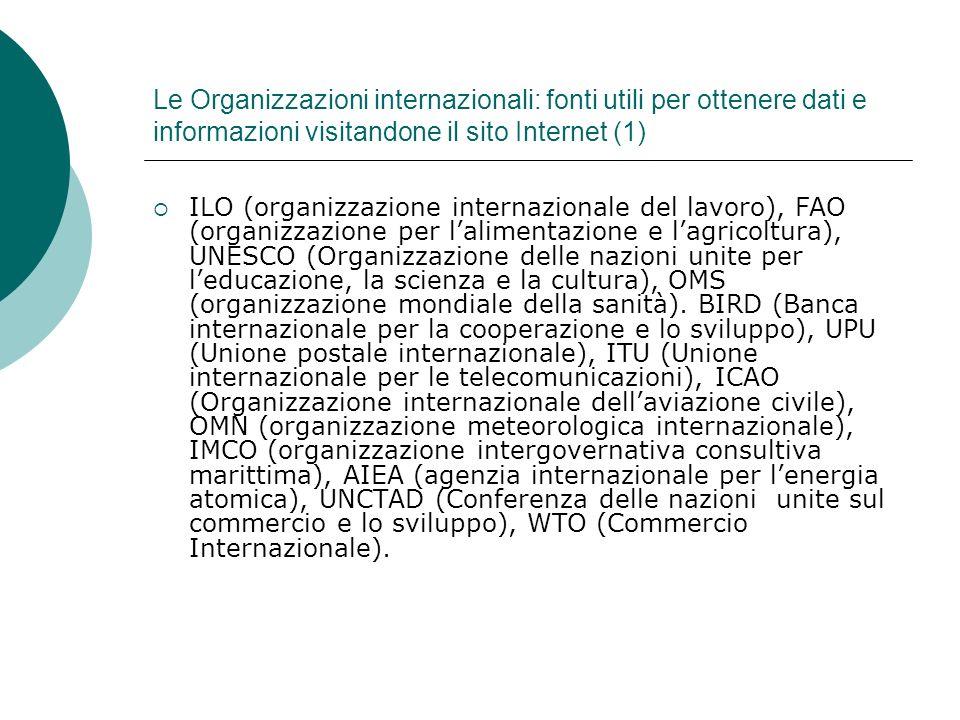 Le Organizzazioni internazionali: fonti utili per ottenere dati e informazioni visitandone il sito Internet (1)