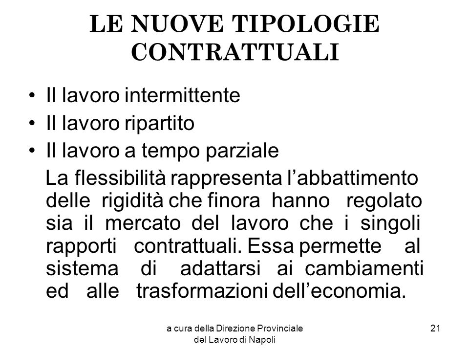 LE NUOVE TIPOLOGIE CONTRATTUALI