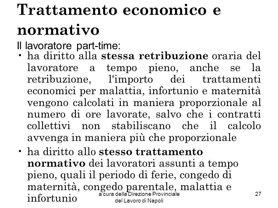 Trattamento economico e normativo Il lavoratore part-time:
