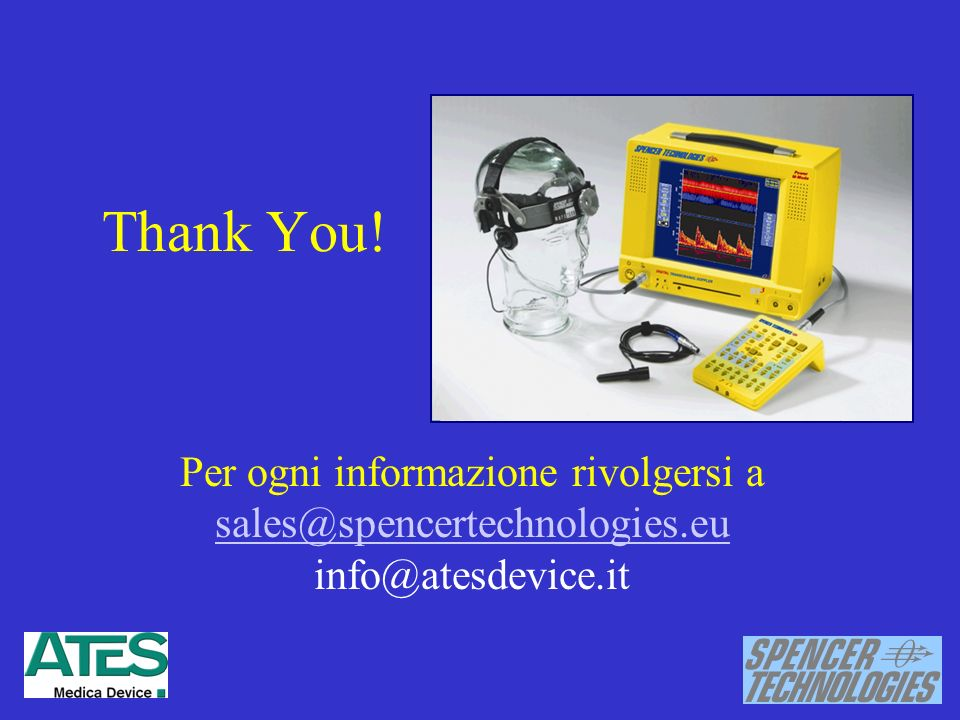 Thank You! Per ogni informazione rivolgersi a sales@spencertechnologies.eu info@atesdevice.it