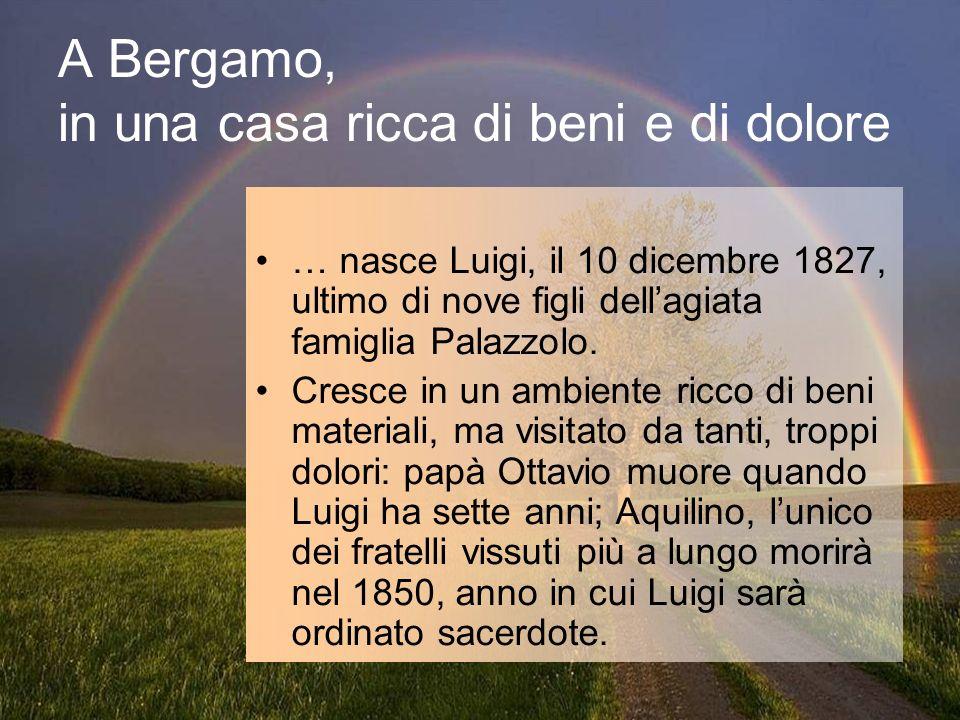 A Bergamo, in una casa ricca di beni e di dolore
