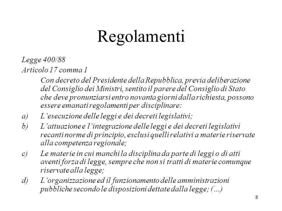 Regolamenti Legge 400/88 Articolo 17 comma 1