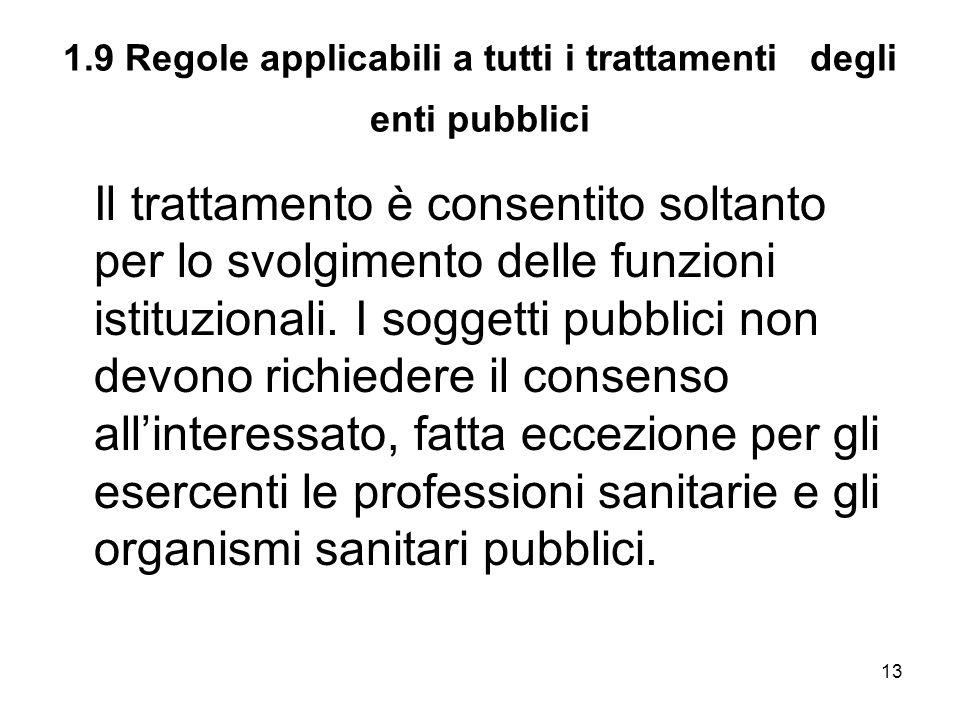 1.9 Regole applicabili a tutti i trattamenti degli enti pubblici