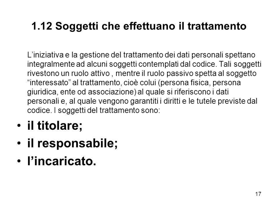 1.12 Soggetti che effettuano il trattamento