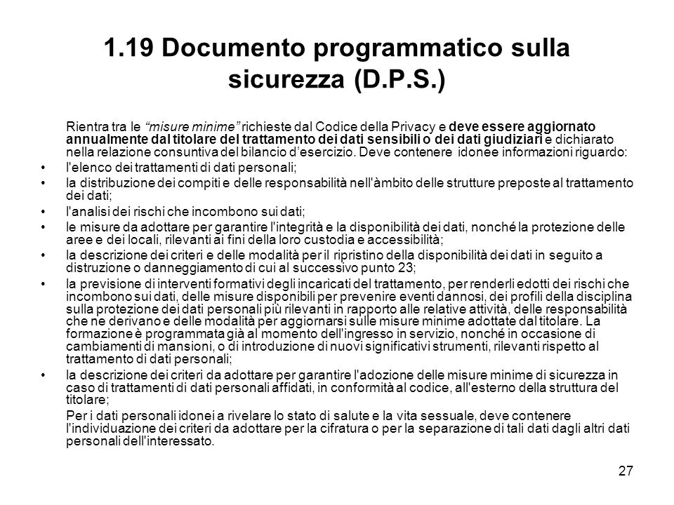1.19 Documento programmatico sulla sicurezza (D.P.S.)
