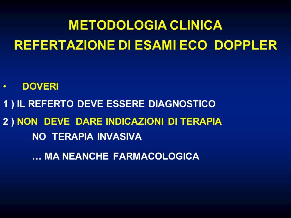 METODOLOGIA CLINICA REFERTAZIONE DI ESAMI ECO DOPPLER