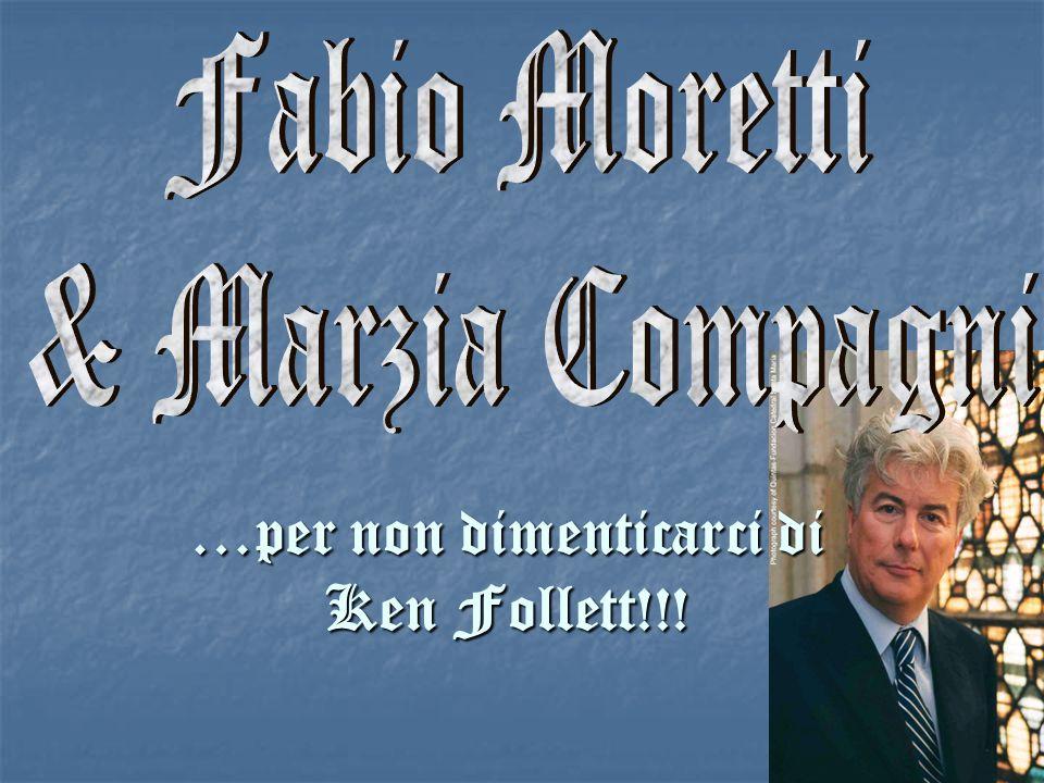 …per non dimenticarci di Ken Follett!!!