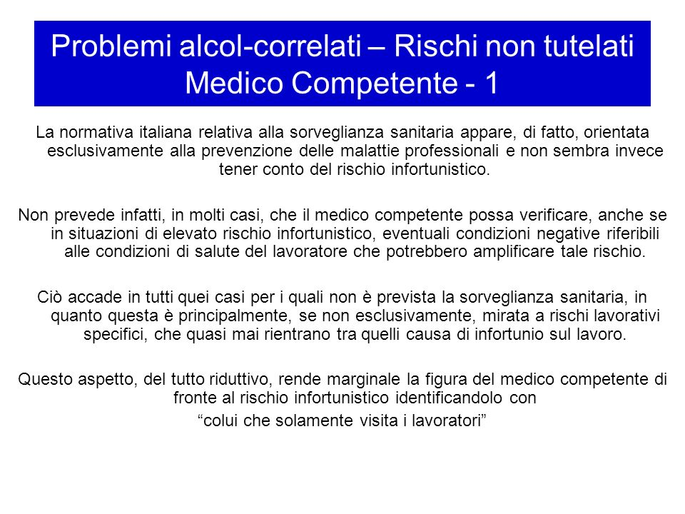Problemi alcol-correlati – Rischi non tutelati Medico Competente - 1