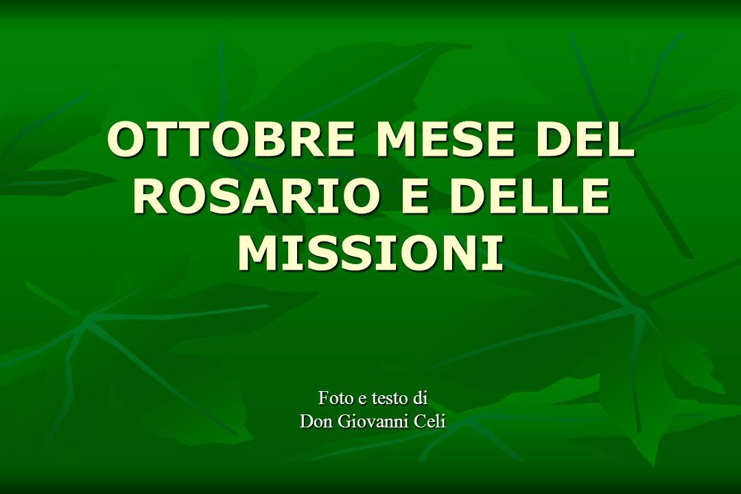 OTTOBRE MESE DEL ROSARIO E DELLE MISSIONI