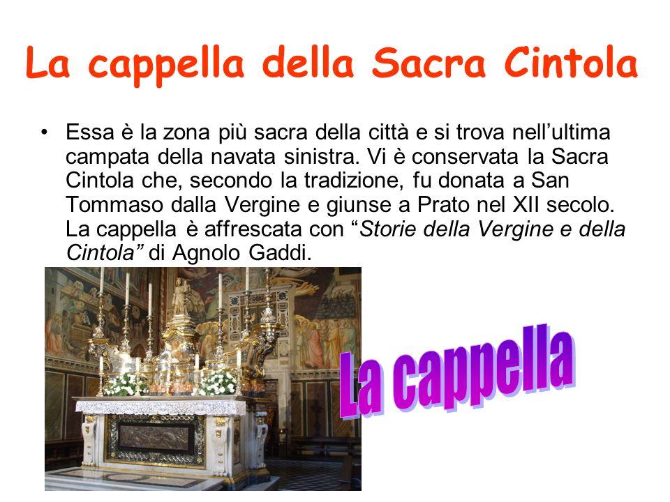 La cappella della Sacra Cintola