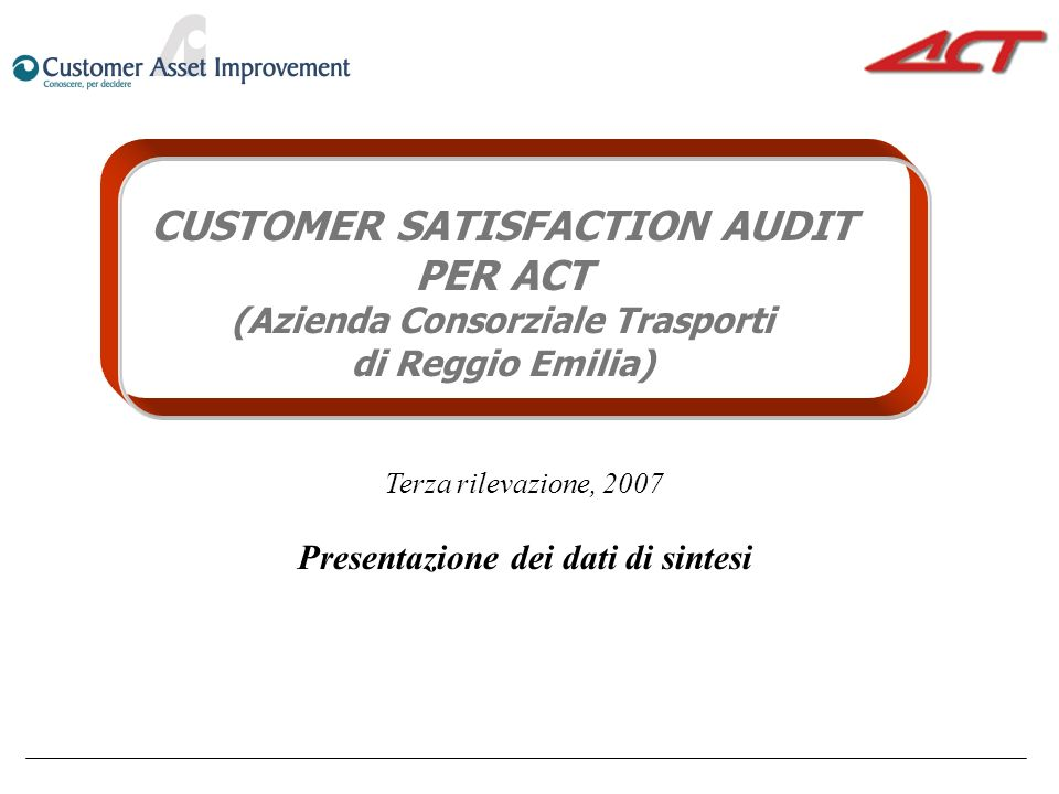 CUSTOMER SATISFACTION AUDIT PER ACT
