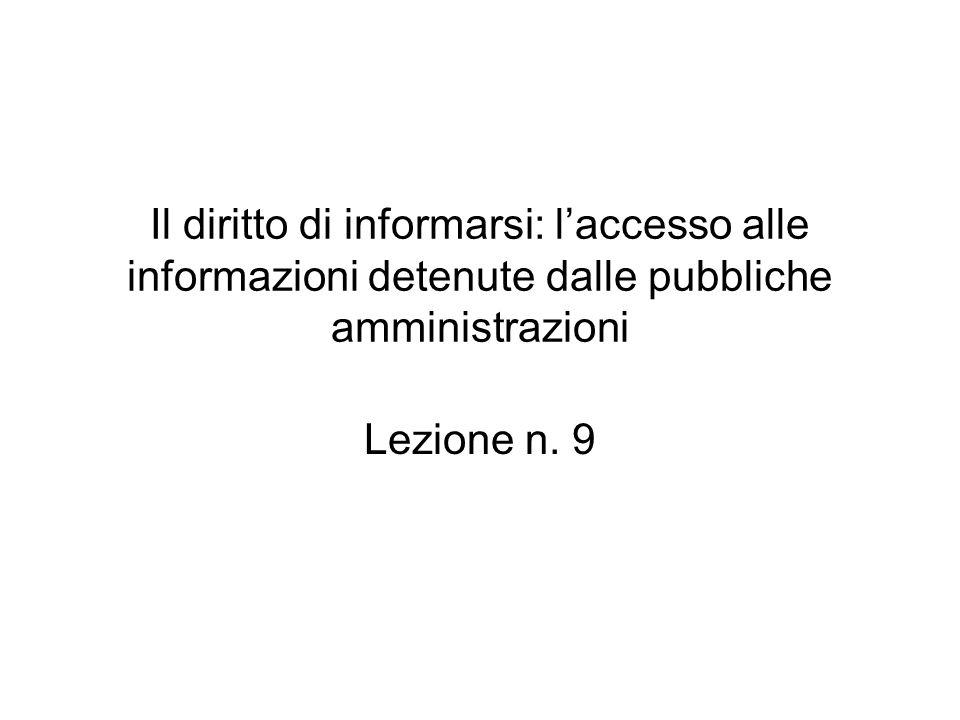 Il diritto di informarsi: l'accesso alle informazioni detenute dalle pubbliche amministrazioni