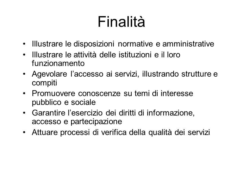 Finalità Illustrare le disposizioni normative e amministrative