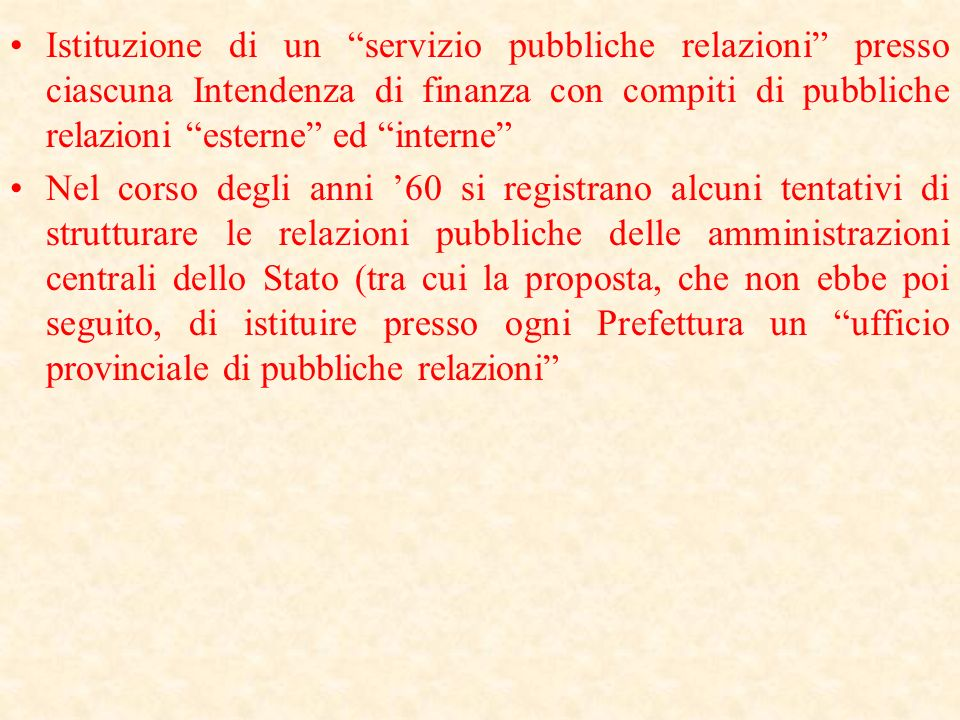 Istituzione di un servizio pubbliche relazioni presso ciascuna Intendenza di finanza con compiti di pubbliche relazioni esterne ed interne