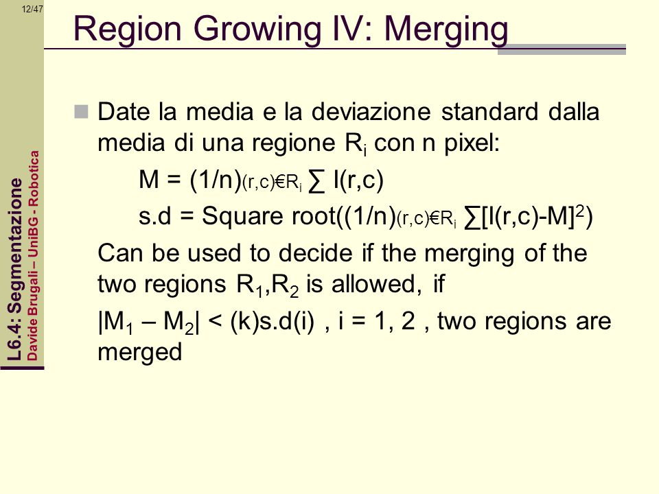Region Growing IV: Merging