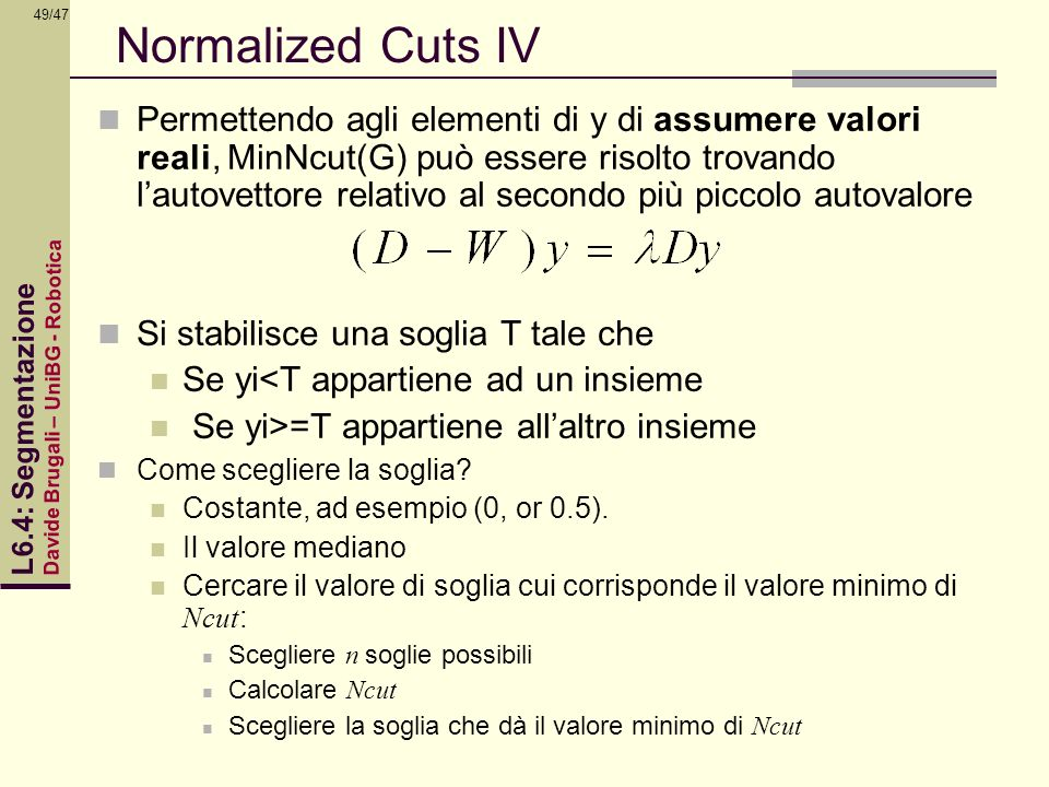 Normalized Cuts IV