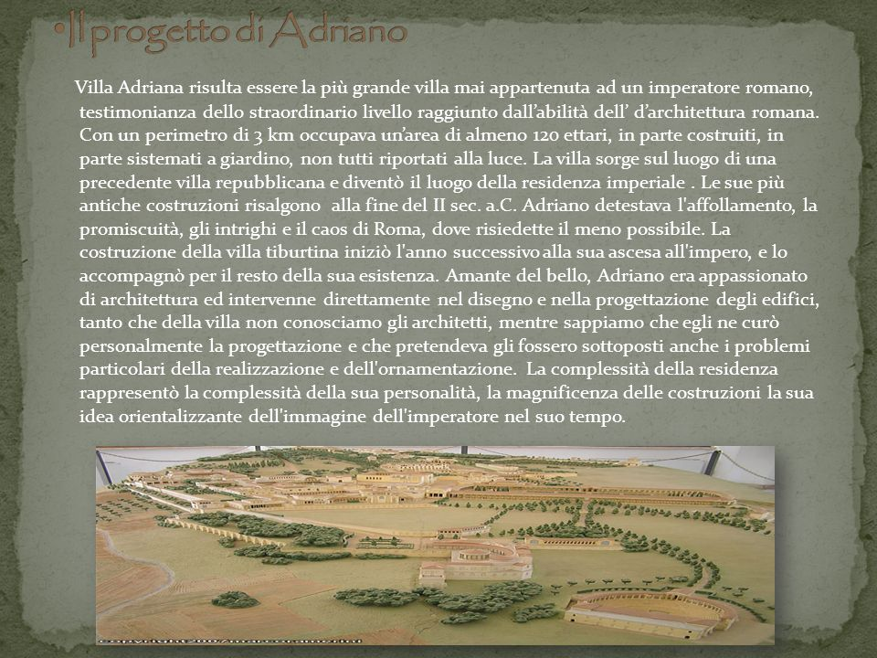 Il progetto di Adriano