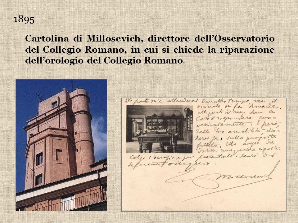 1895 Cartolina di Millosevich, direttore dell'Osservatorio del Collegio Romano, in cui si chiede la riparazione dell'orologio del Collegio Romano.