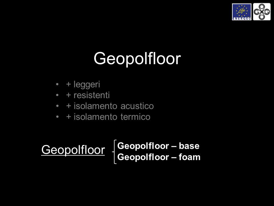 Geopolfloor Geopolfloor + leggeri + resistenti + isolamento acustico
