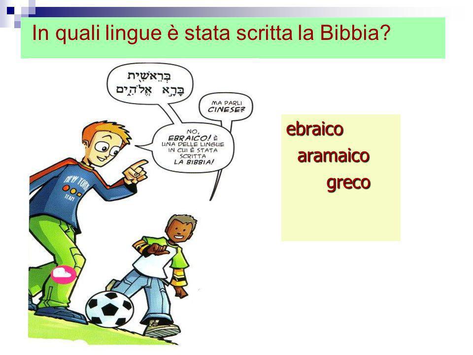 In quali lingue è stata scritta la Bibbia
