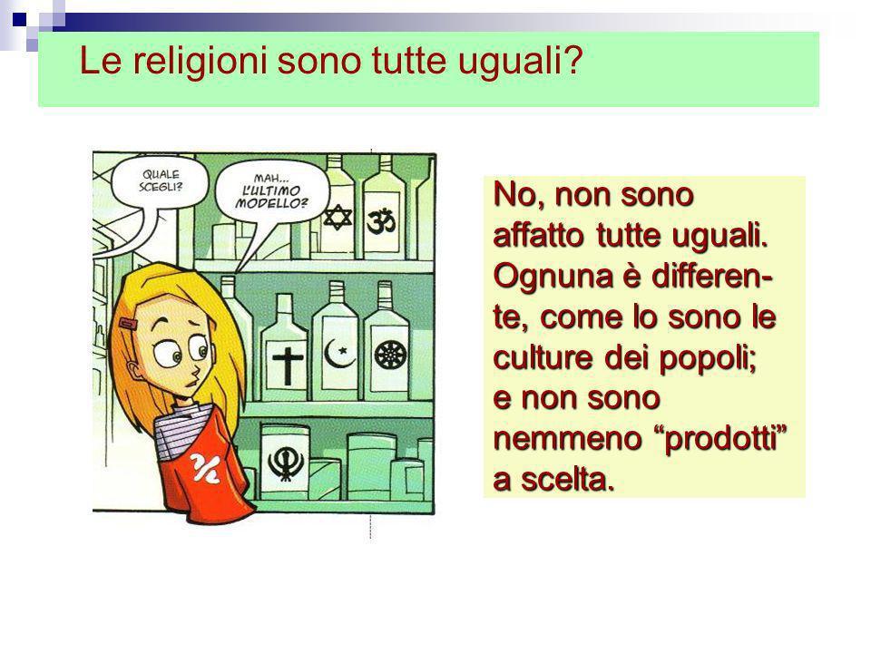 Le religioni sono tutte uguali