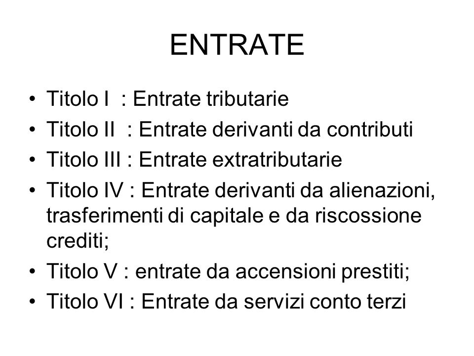 ENTRATE Titolo I : Entrate tributarie