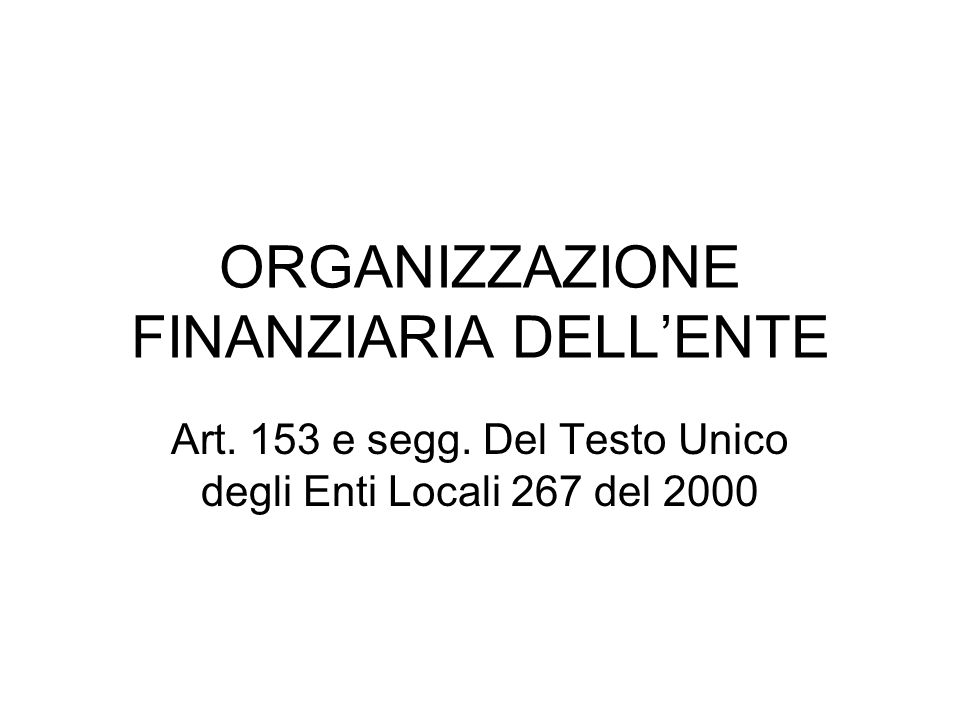 ORGANIZZAZIONE FINANZIARIA DELL'ENTE