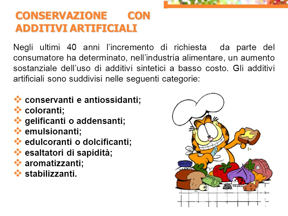 CONSERVAZIONE CON ADDITIVI ARTIFICIALI