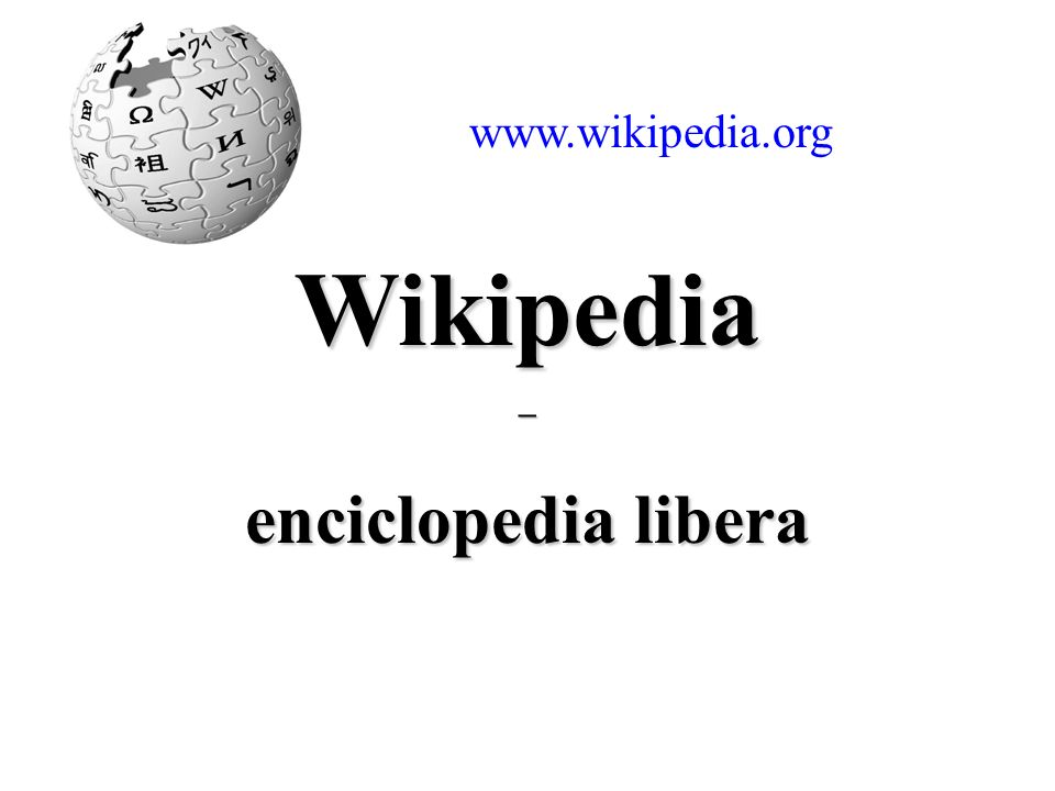 Wikipedia – enciclopedia libera intro