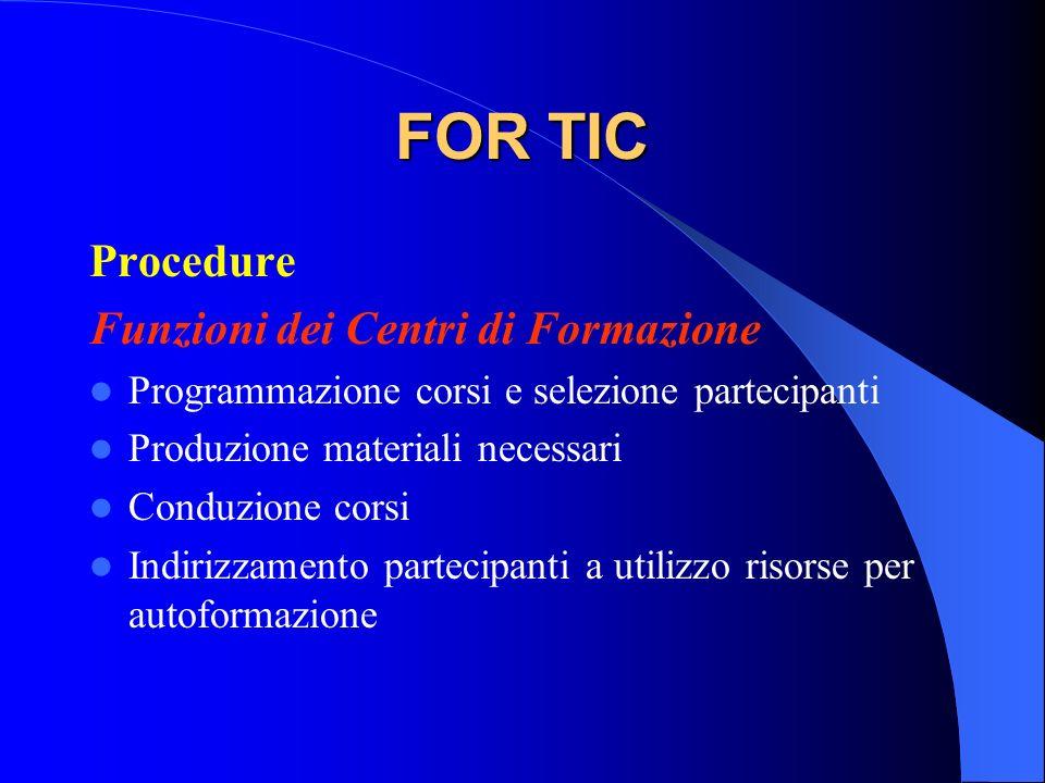 FOR TIC Procedure Funzioni dei Centri di Formazione