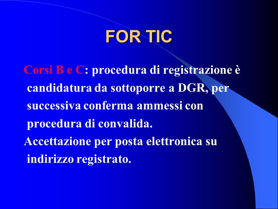 FOR TIC Corsi B e C: procedura di registrazione è