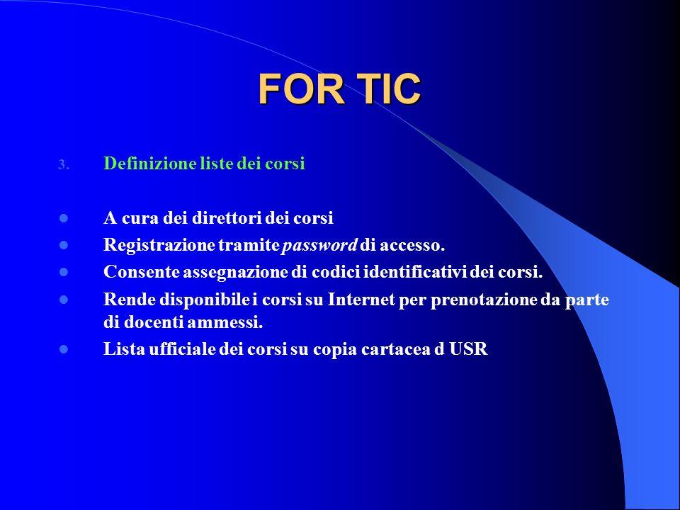 FOR TIC Definizione liste dei corsi A cura dei direttori dei corsi