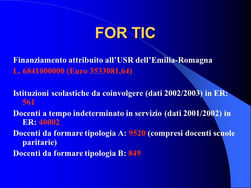 FOR TIC Finanziamento attribuito all'USR dell'Emilia-Romagna