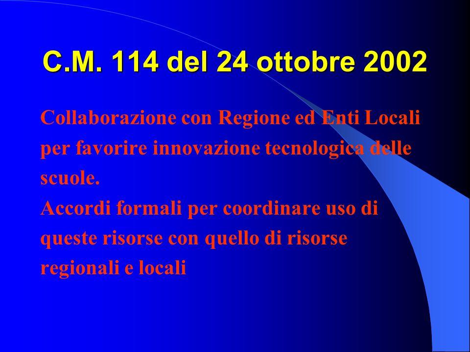C.M. 114 del 24 ottobre 2002 Collaborazione con Regione ed Enti Locali