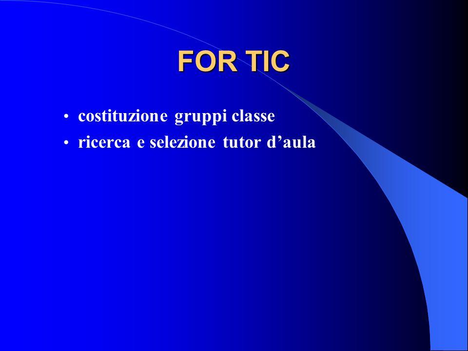 FOR TIC costituzione gruppi classe ricerca e selezione tutor d'aula