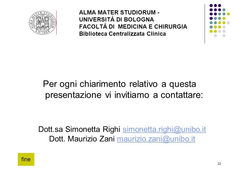 ALMA MATER STUDIORUM - UNIVERSITÀ DI BOLOGNA FACOLTÀ DI MEDICINA E CHIRURGIA Biblioteca Centralizzata Clinica