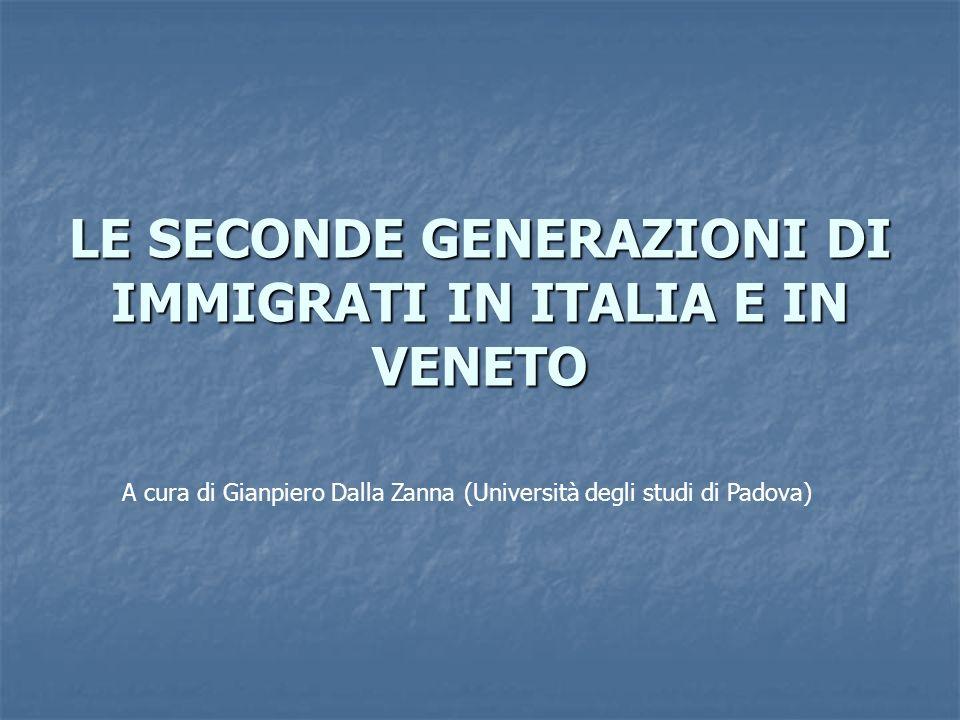 LE SECONDE GENERAZIONI DI IMMIGRATI IN ITALIA E IN VENETO