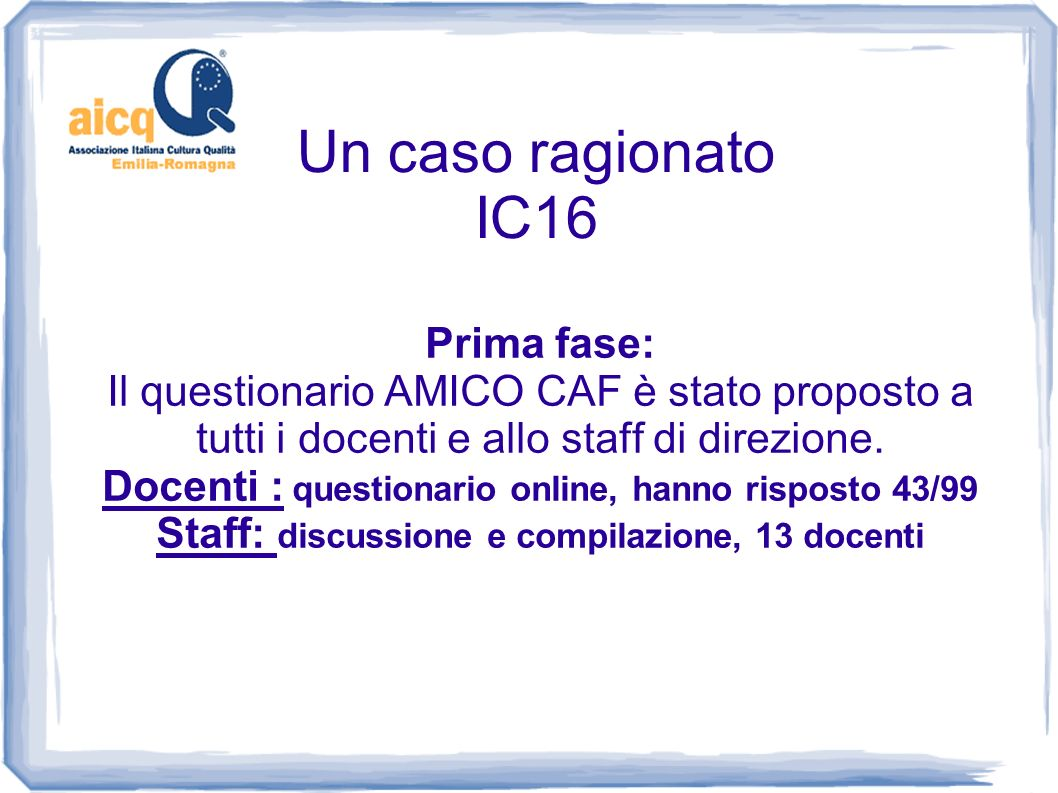 Un caso ragionato IC16 Prima fase: