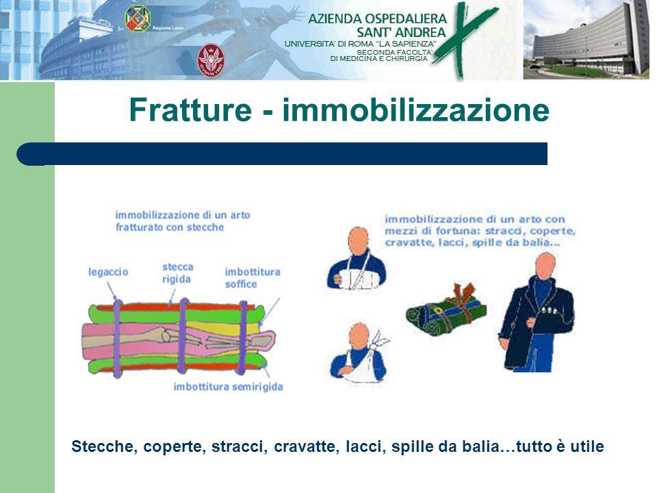 Fratture - immobilizzazione