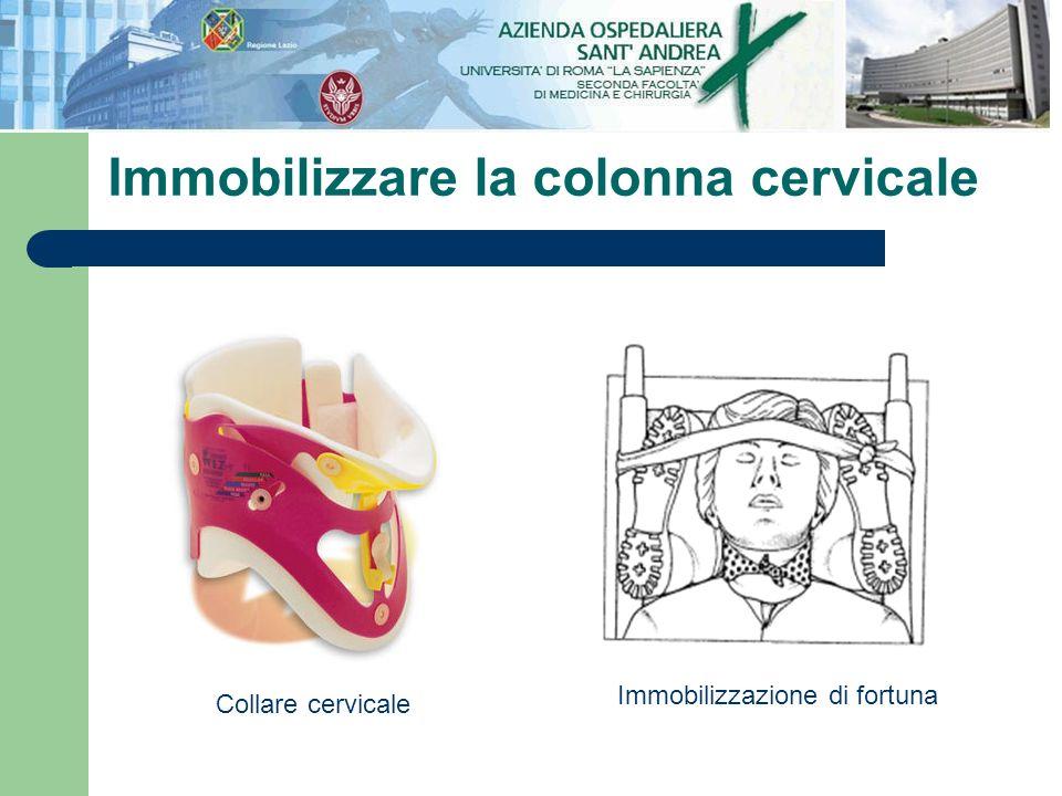 Immobilizzare la colonna cervicale