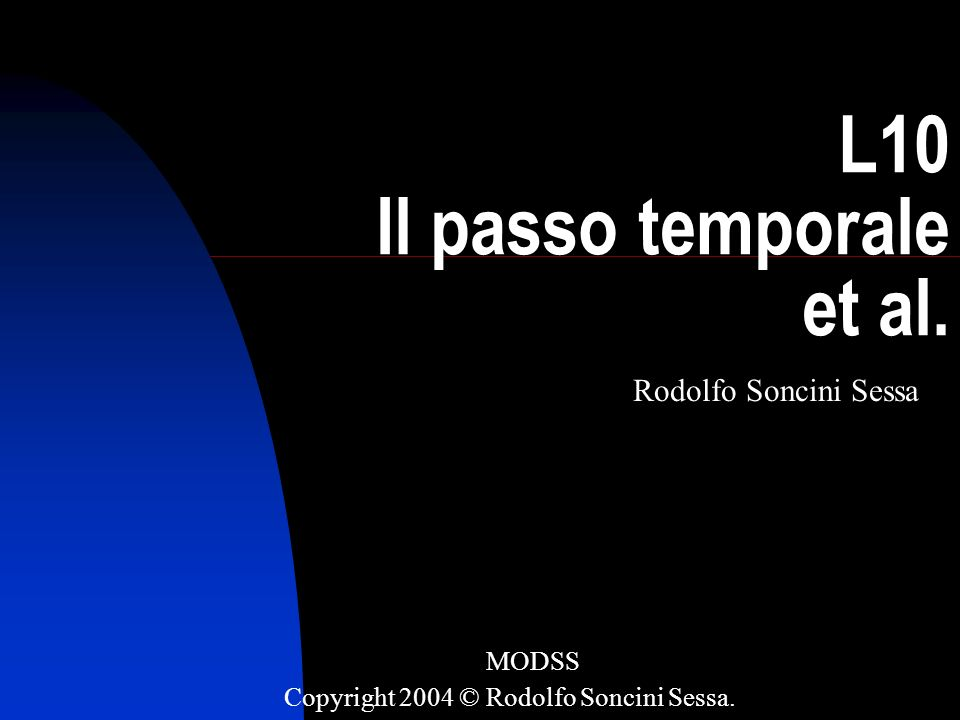 L10 Il passo temporale et al.