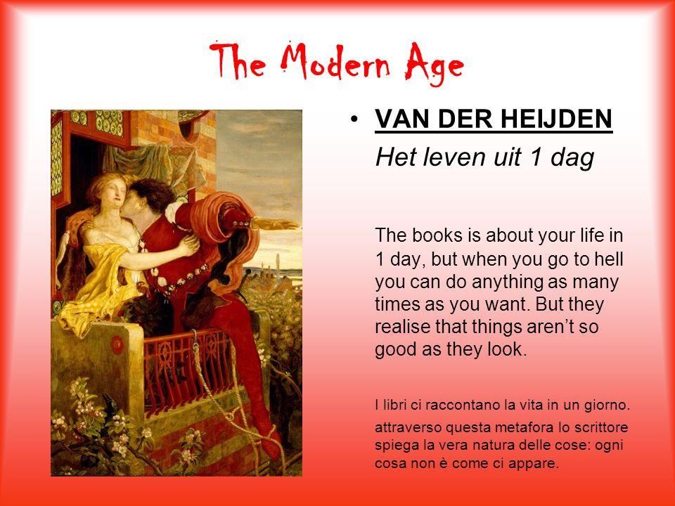 The Modern Age VAN DER HEIJDEN Het leven uit 1 dag