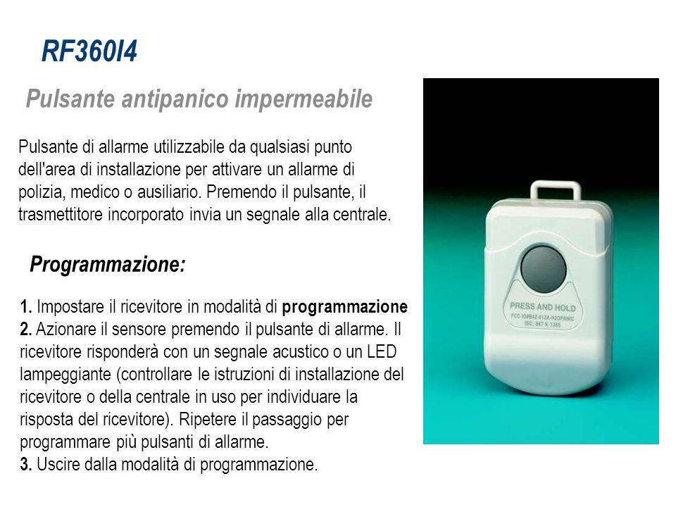 RF360I4 Pulsante antipanico impermeabile Programmazione: