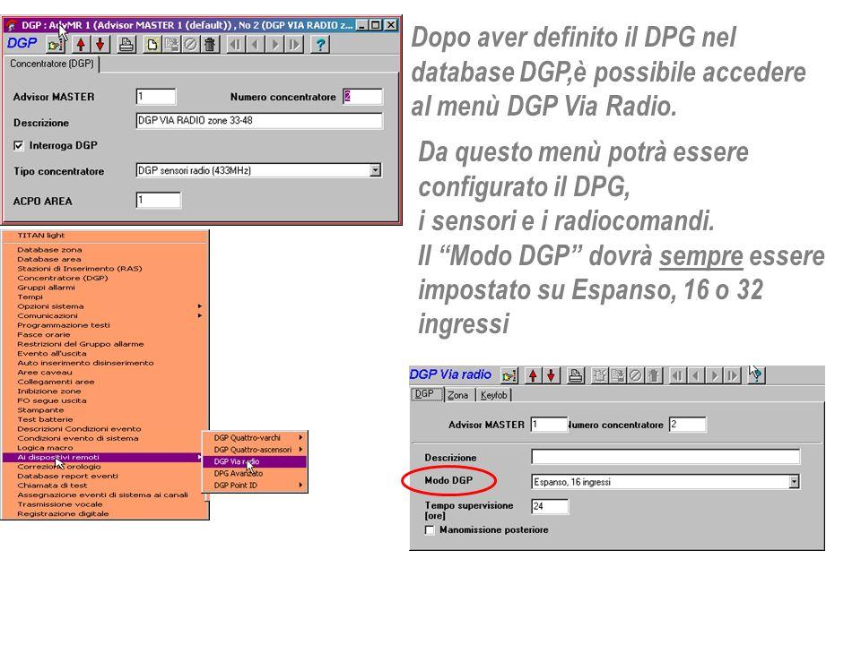 Dopo aver definito il DPG nel database DGP,è possibile accedere al menù DGP Via Radio.