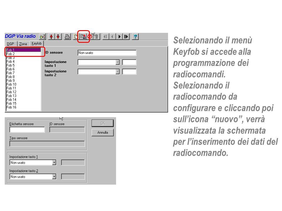 Selezionando il menù Keyfob si accede alla programmazione dei radiocomandi.